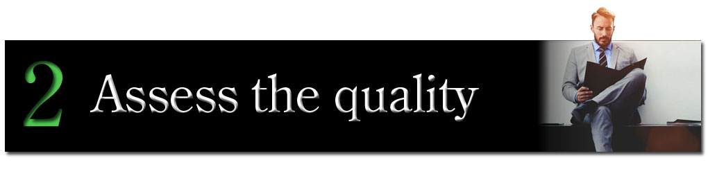 Assess the Quality