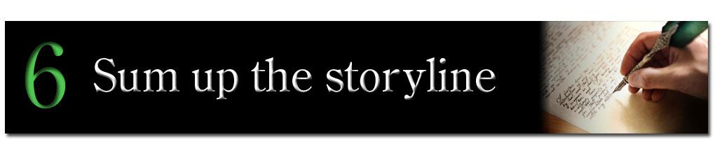 Sum up the Storyline